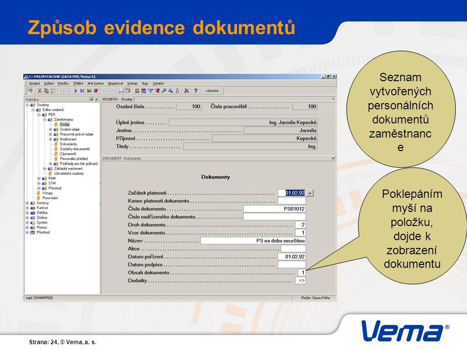 Způsob evidence dokumentů