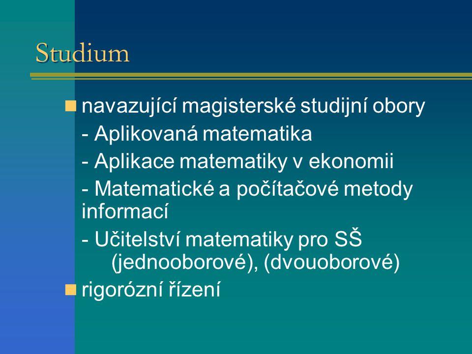 Studium navazující magisterské studijní obory - Aplikovaná matematika