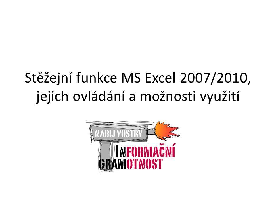 Stěžejní funkce MS Excel 2007/2010, jejich ovládání a možnosti využití