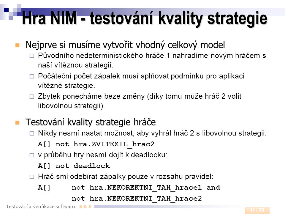Hra NIM - testování kvality strategie