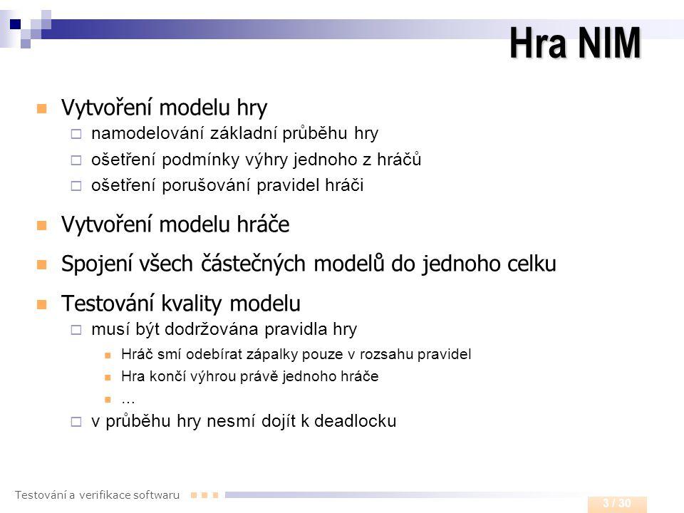 Hra NIM Vytvoření modelu hry Vytvoření modelu hráče