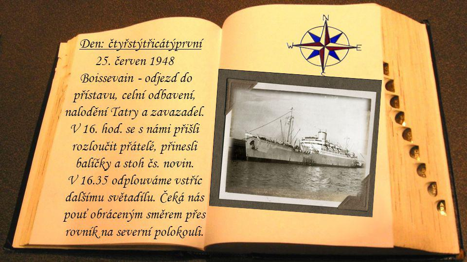 Den: čtyřstýtřicátýprvní 25. červen 1948 Boissevain - odjezd do