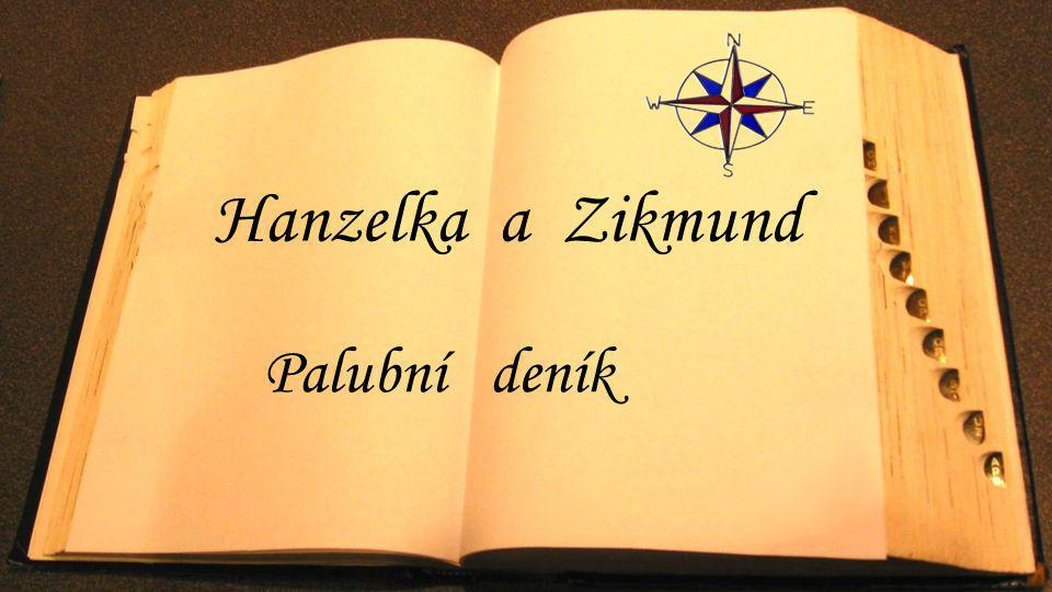 Hanzelka a Zikmund Palubní deník