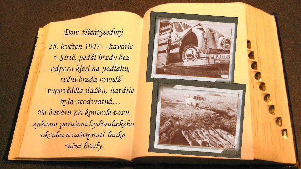 Den: třicátýsedmý 28. květen 1947 – havárie.