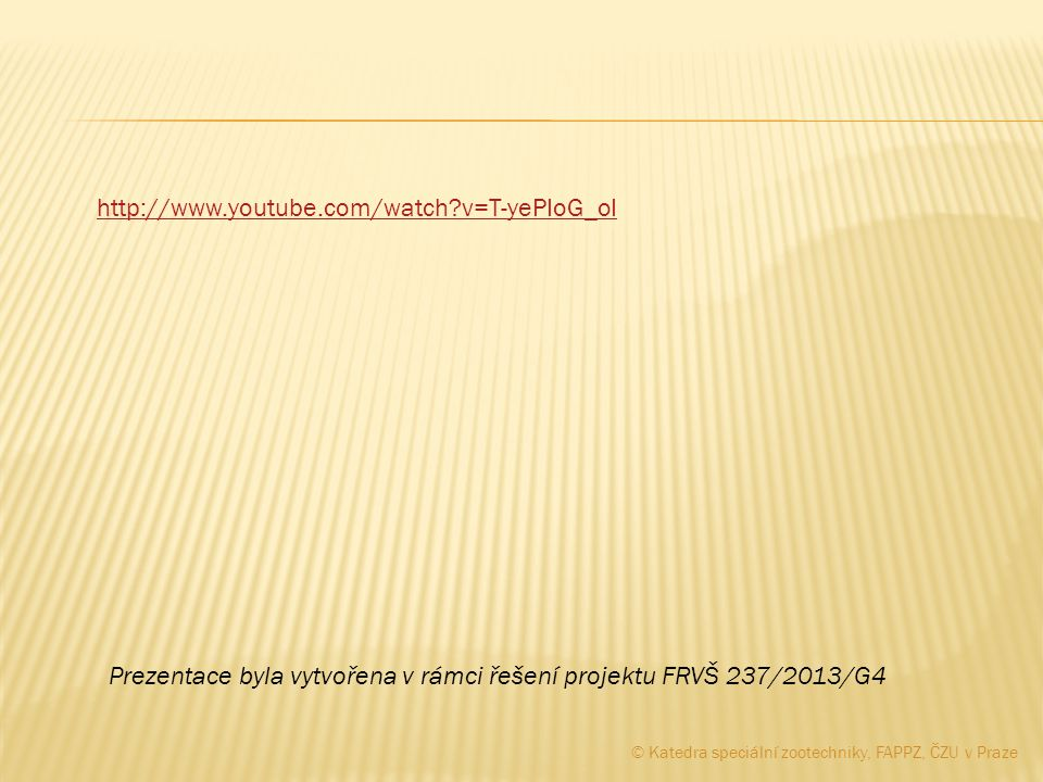 Prezentace byla vytvořena v rámci řešení projektu FRVŠ 237/2013/G4