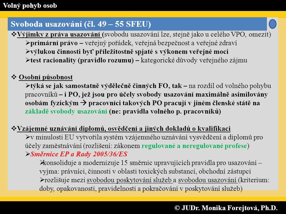 © JUDr. Monika Forejtová, Ph.D.