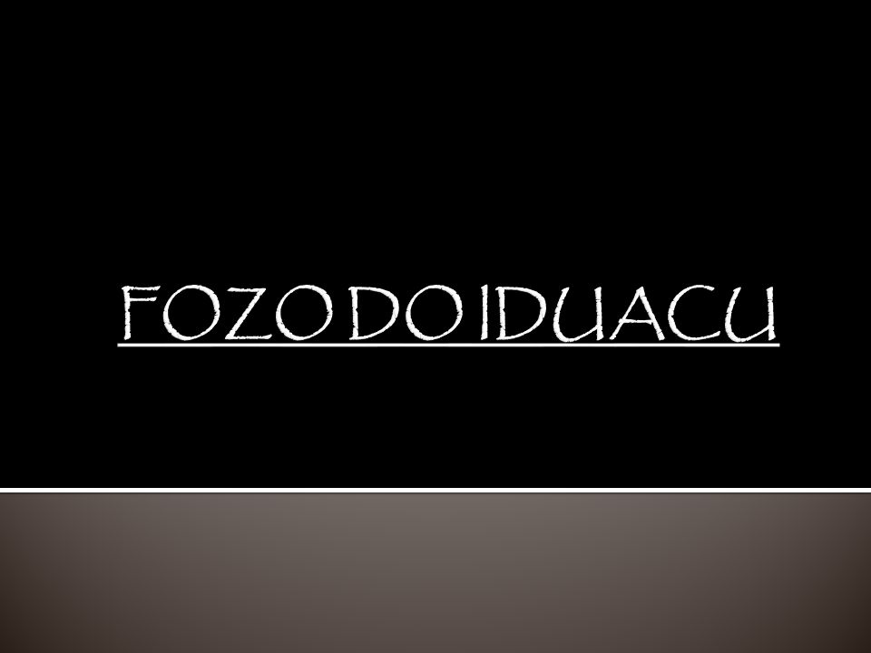 FOZO DO IDUACU