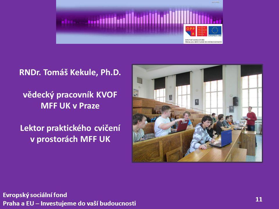 vědecký pracovník KVOF MFF UK v Praze