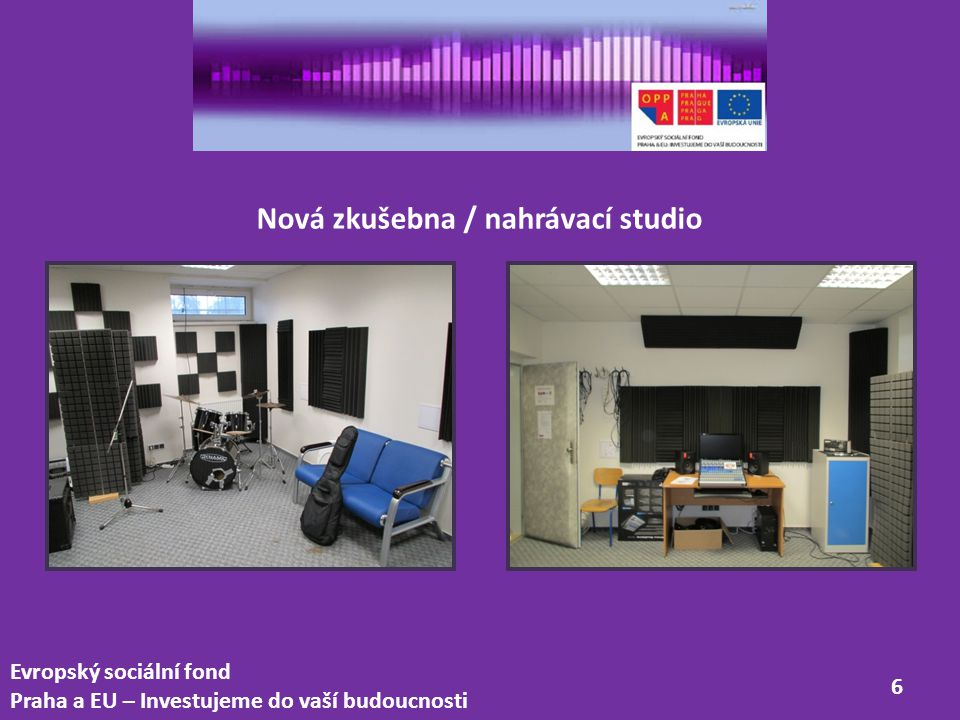 Nová zkušebna / nahrávací studio