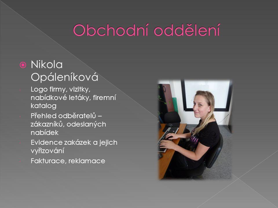 Obchodní oddělení Nikola Opáleníková
