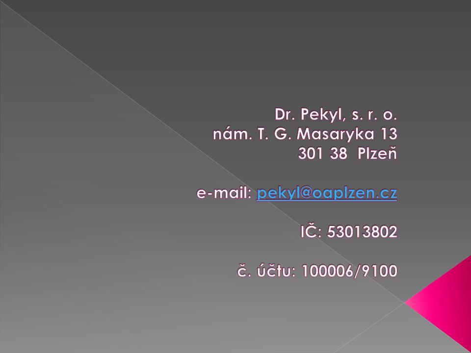Dr. Pekyl, s. r. o. nám. T. G.