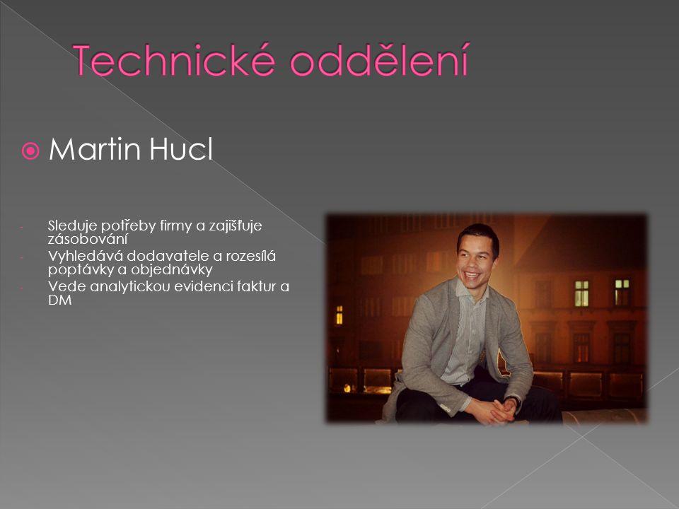 Technické oddělení Martin Hucl