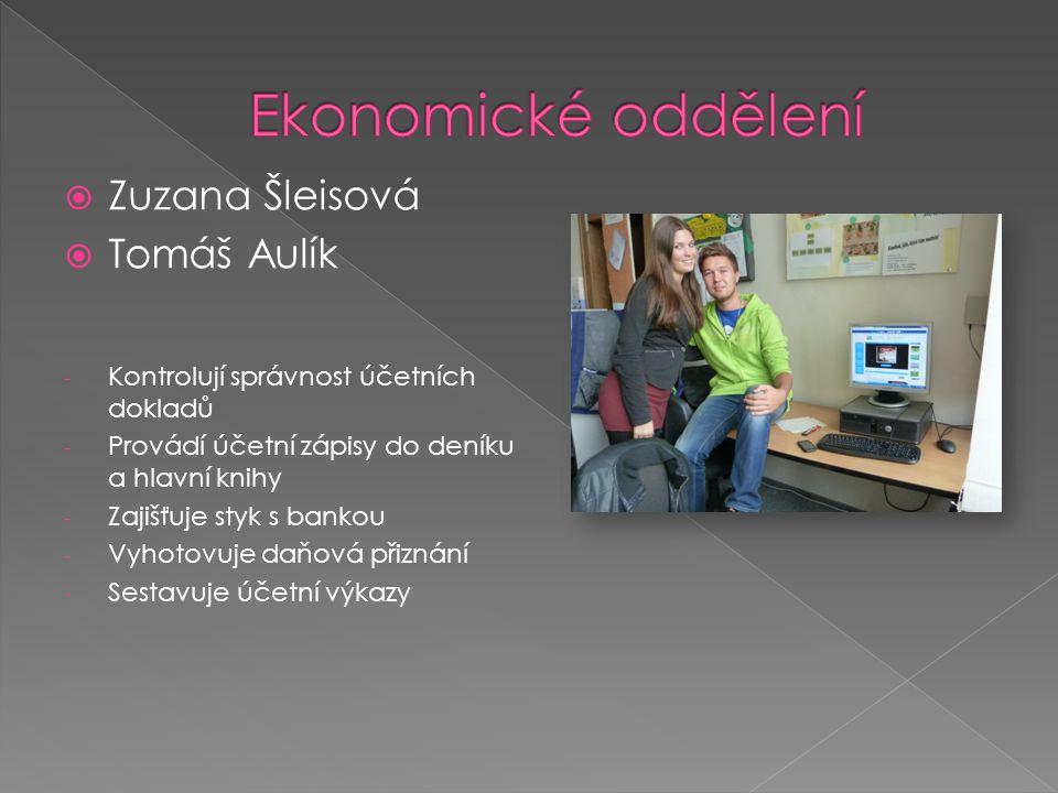 Ekonomické oddělení Zuzana Šleisová Tomáš Aulík