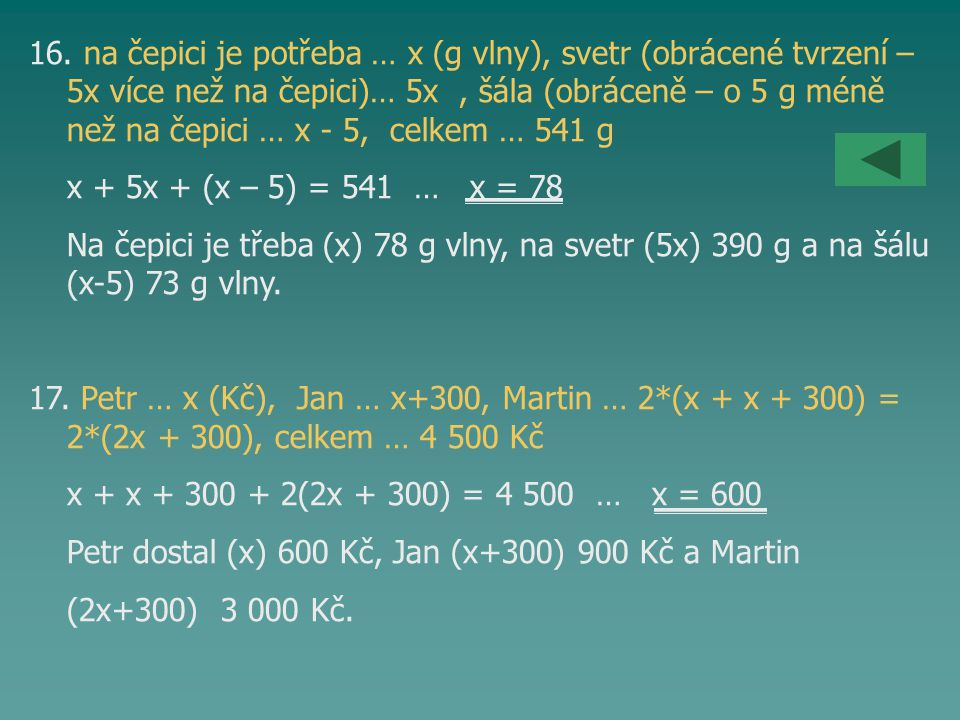 16. na čepici je potřeba … x (g vlny), svetr (obrácené tvrzení –