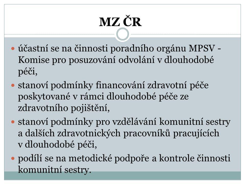 MZ ČR účastní se na činnosti poradního orgánu MPSV - Komise pro posuzování odvolání v dlouhodobé péči,