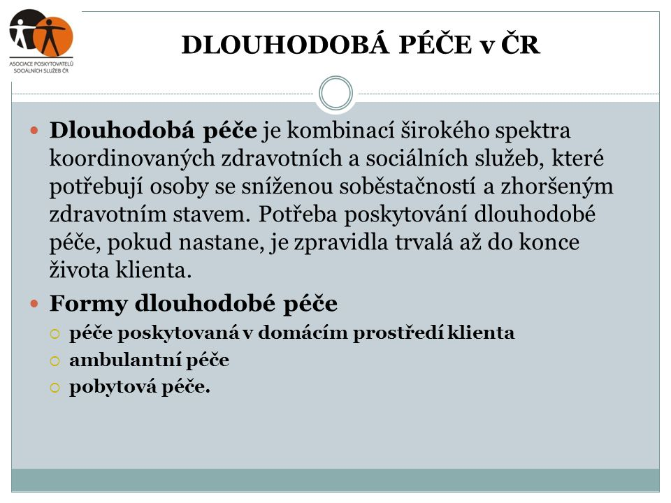 DLOUHODOBÁ PÉČE v ČR