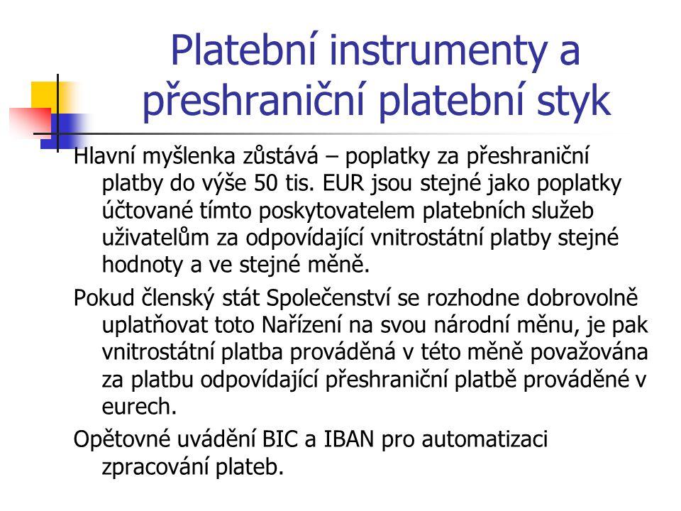 Platební instrumenty a přeshraniční platební styk