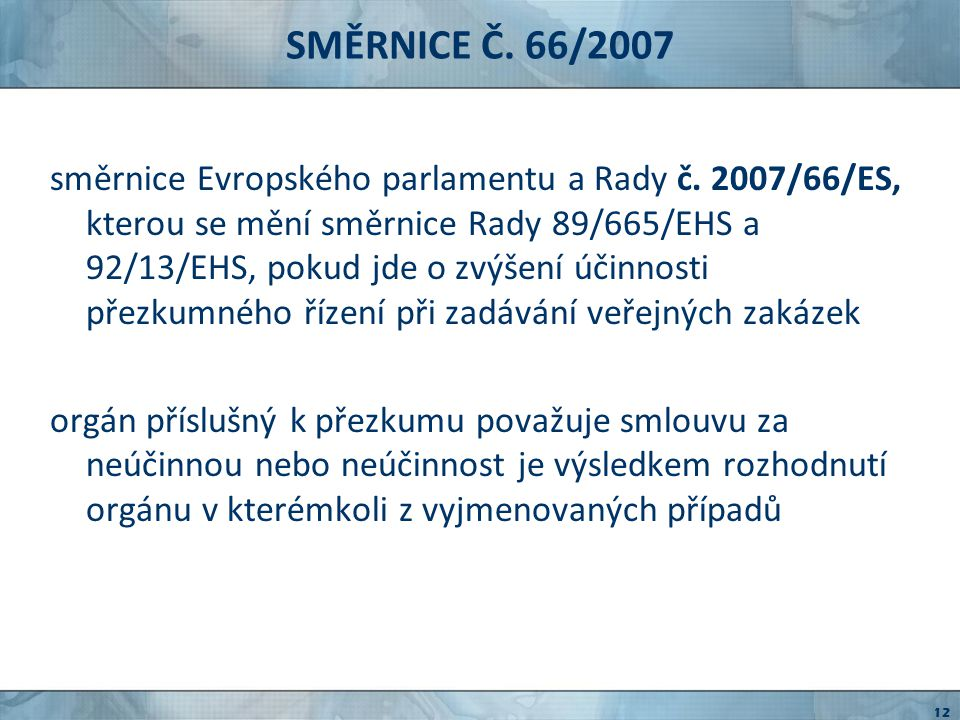 SMĚRNICE Č. 66/2007