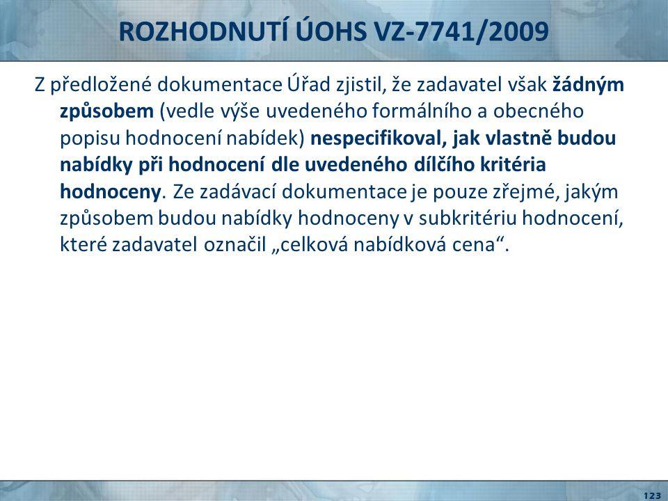 ROZHODNUTÍ ÚOHS VZ-7741/2009