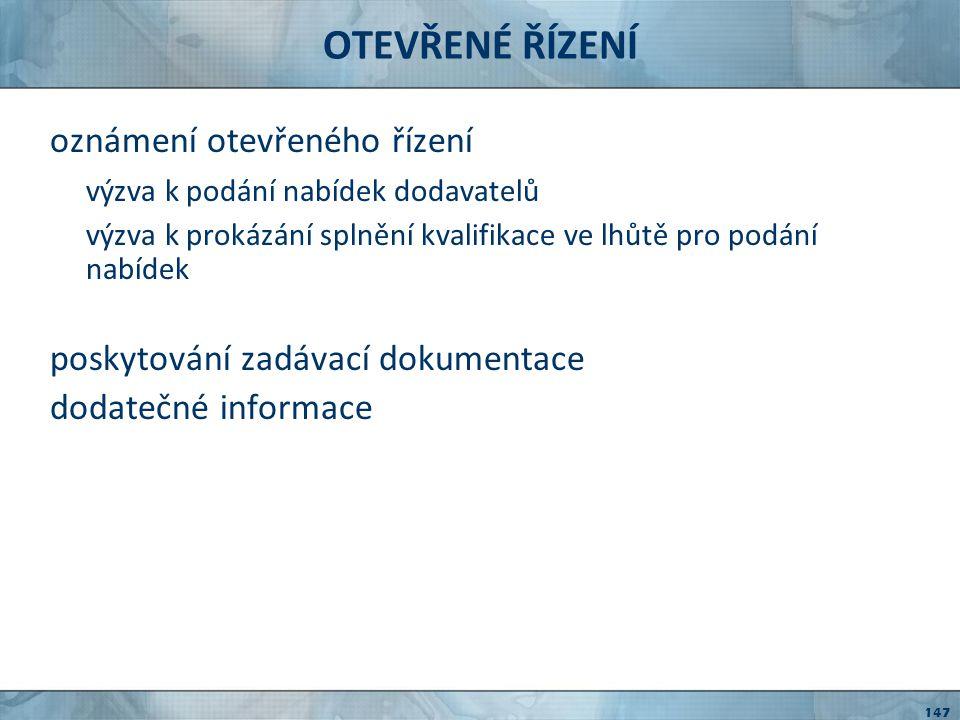 OTEVŘENÉ ŘÍZENÍ oznámení otevřeného řízení