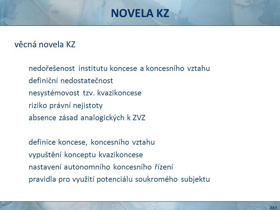 NOVELA KZ věcná novela KZ