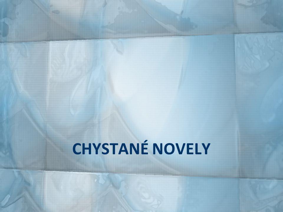 CHYSTANÉ NOVELY