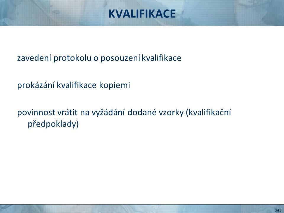 KVALIFIKACE zavedení protokolu o posouzení kvalifikace