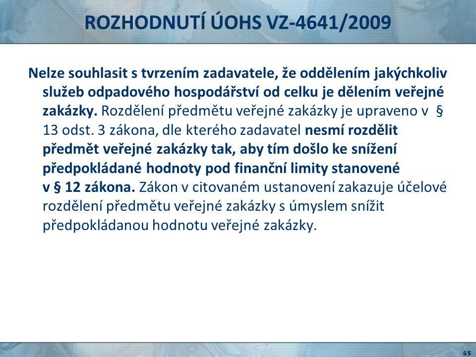 ROZHODNUTÍ ÚOHS VZ-4641/2009