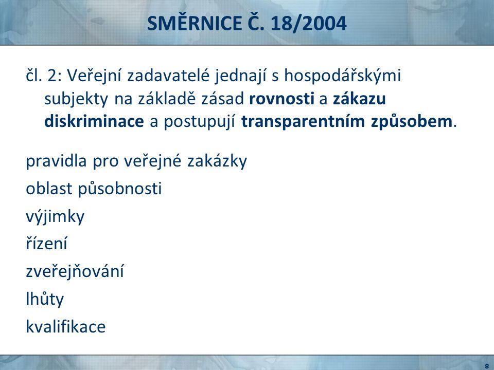 SMĚRNICE Č. 18/2004