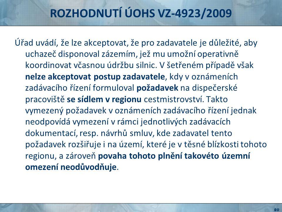ROZHODNUTÍ ÚOHS VZ-4923/2009