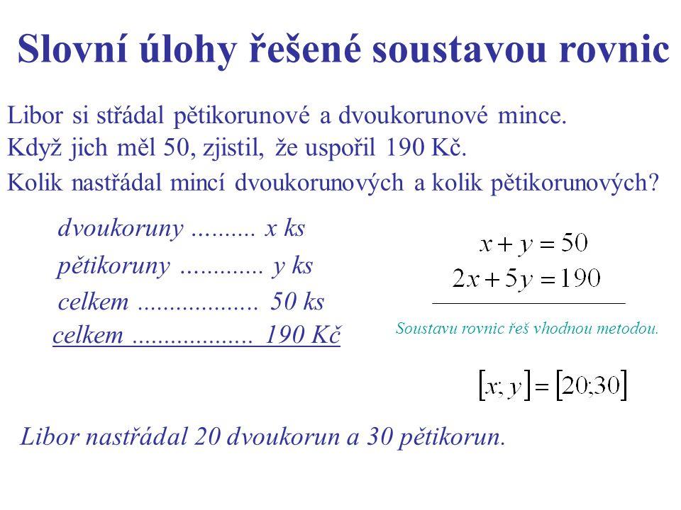 Slovní úlohy řešené soustavou rovnic
