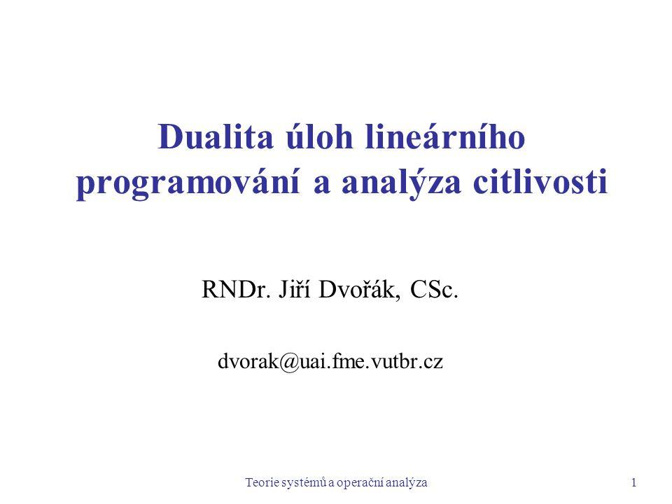 Dualita úloh lineárního programování a analýza citlivosti
