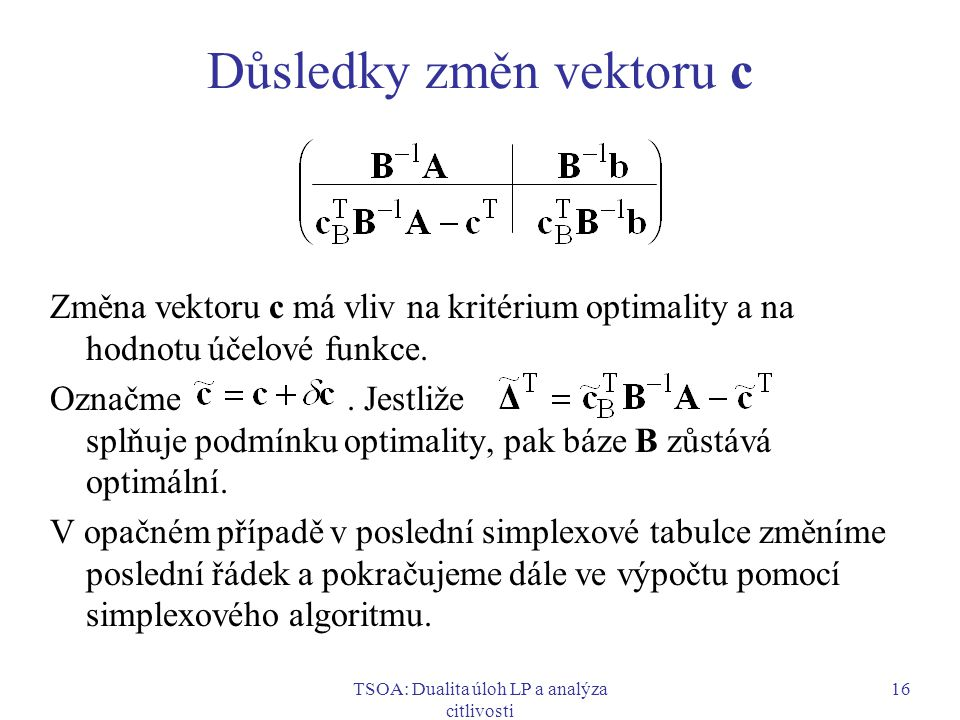 Důsledky změn vektoru c