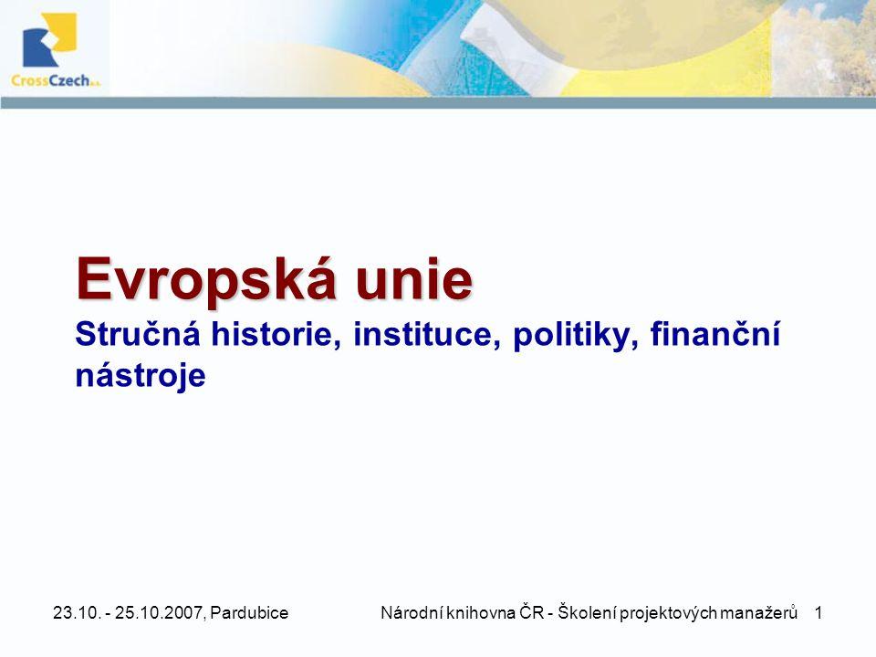 Evropská unie Stručná historie, instituce, politiky, finanční nástroje