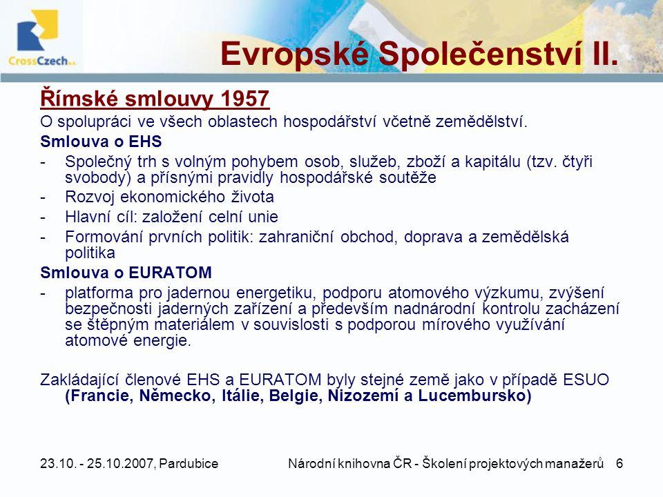 Evropské Společenství II.