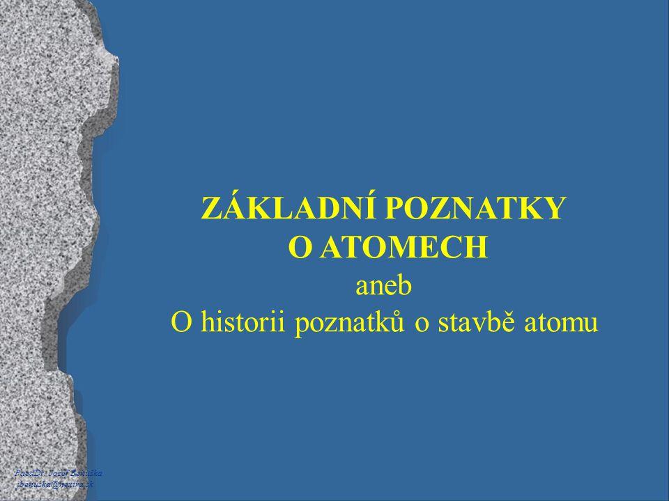 O historii poznatků o stavbě atomu