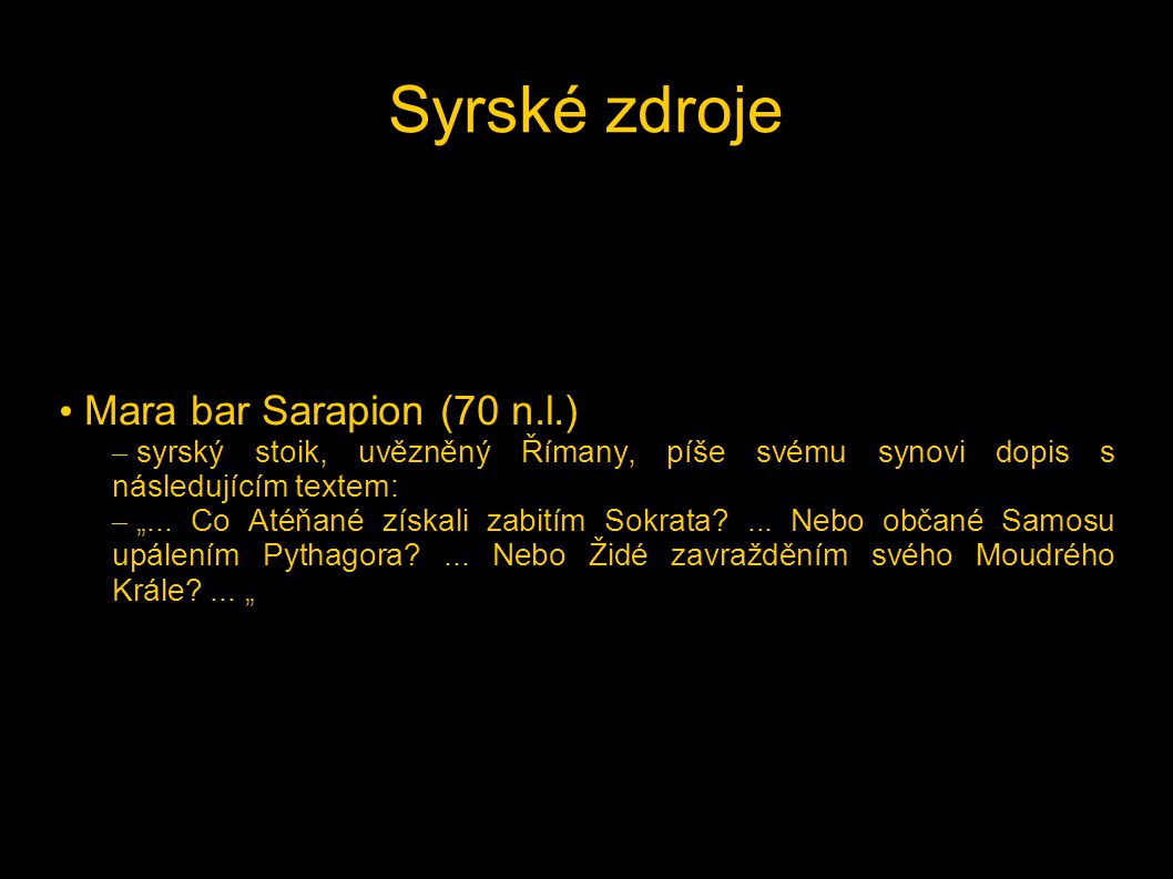 Syrské zdroje Mara bar Sarapion (70 n.l.)