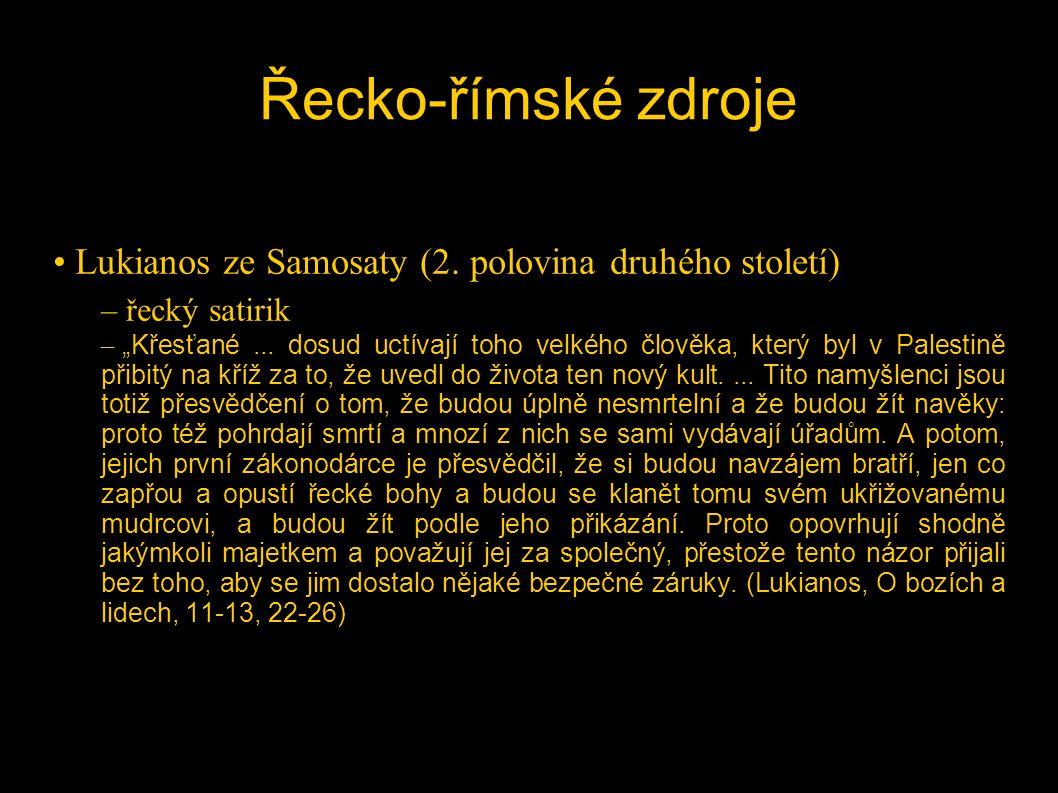 Řecko-římské zdroje Lukianos ze Samosaty (2. polovina druhého století)