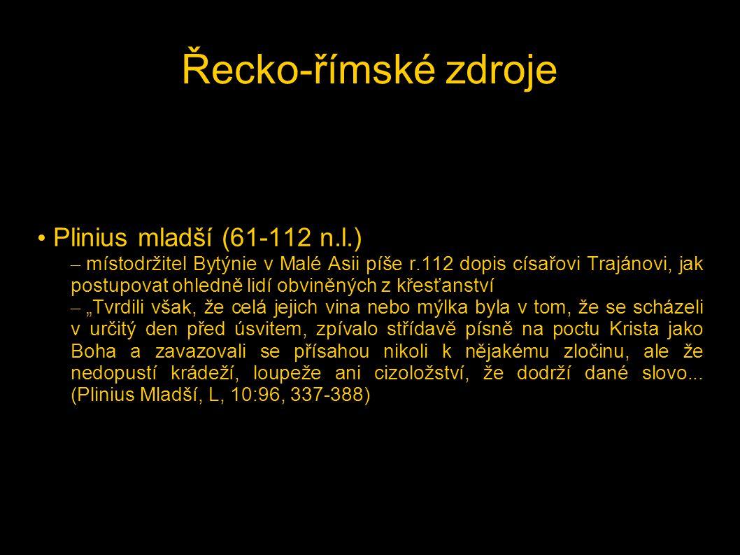 Řecko-římské zdroje Plinius mladší (61-112 n.l.)