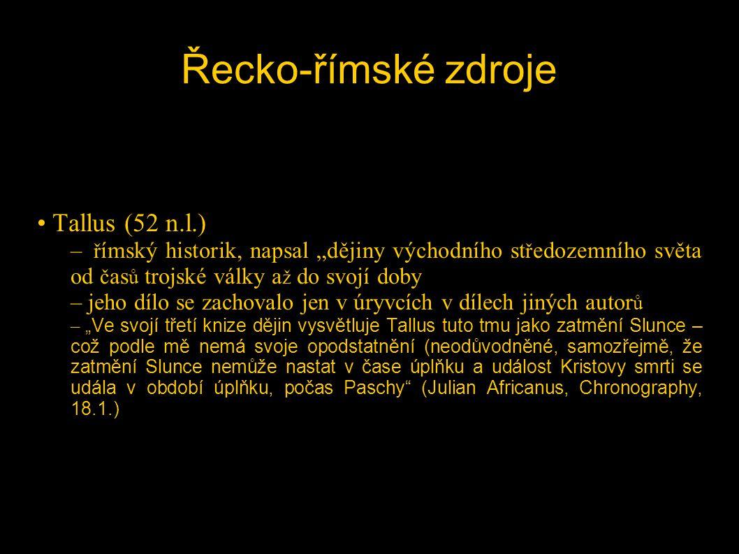 Řecko-římské zdroje Tallus (52 n.l.)
