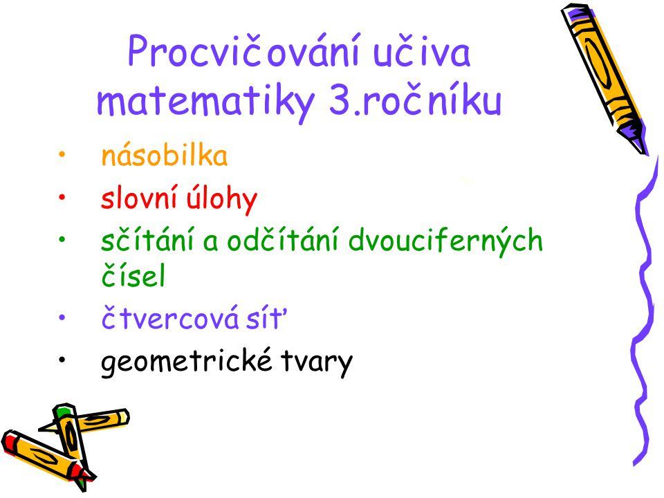Procvičování učiva matematiky 3.ročníku