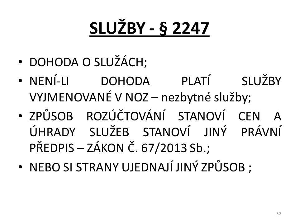 SLUŽBY - § 2247 DOHODA O SLUŽÁCH;