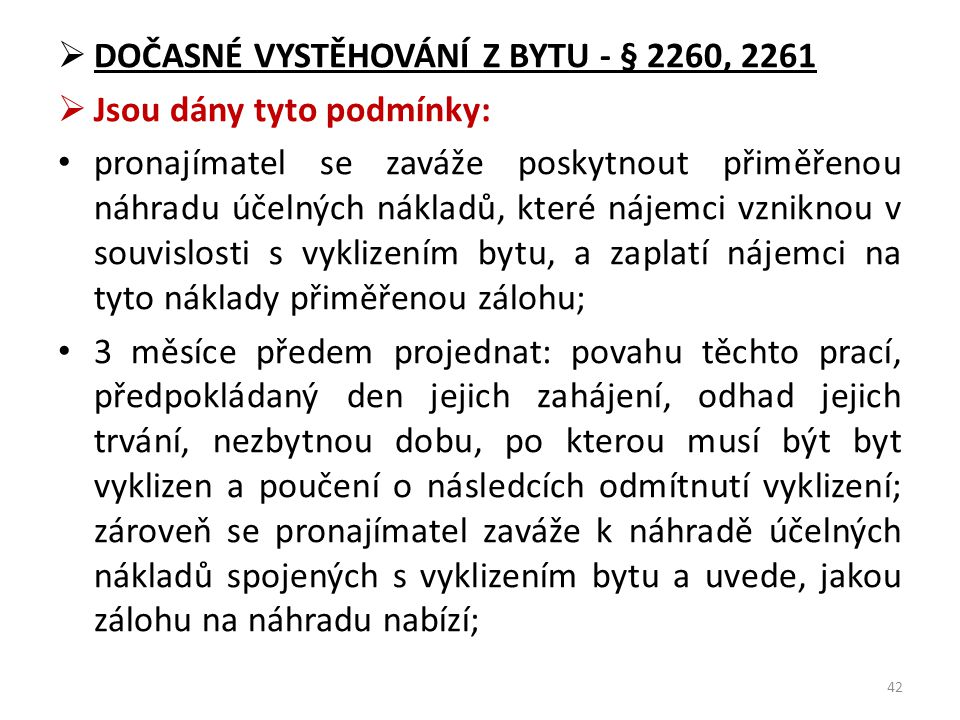 DOČASNÉ VYSTĚHOVÁNÍ Z BYTU - § 2260, 2261