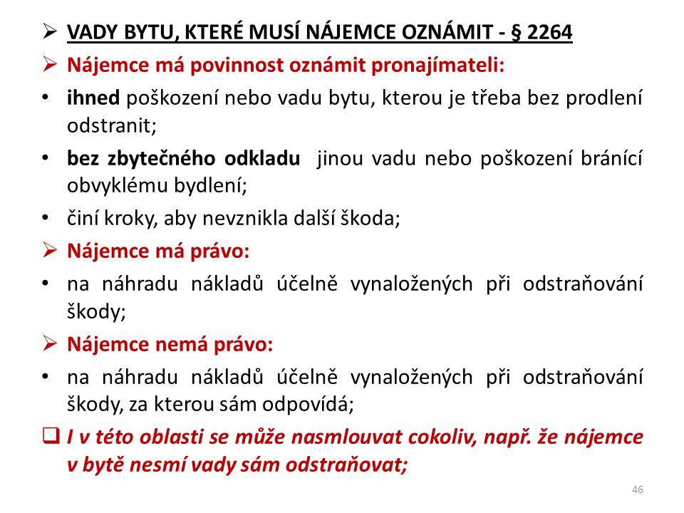 VADY BYTU, KTERÉ MUSÍ NÁJEMCE OZNÁMIT - § 2264