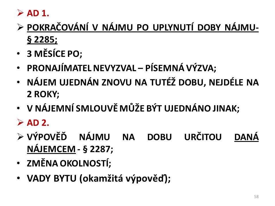 VADY BYTU (okamžitá výpověď);