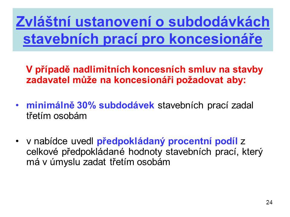 Zvláštní ustanovení o subdodávkách stavebních prací pro koncesionáře