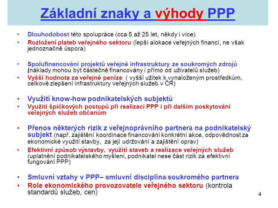 Základní znaky a výhody PPP