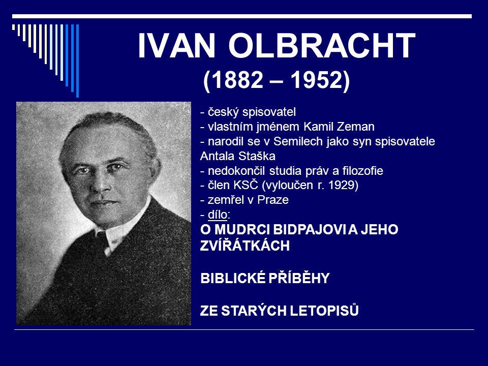 IVAN OLBRACHT (1882 – 1952) O MUDRCI BIDPAJOVI A JEHO ZVÍŘÁTKÁCH