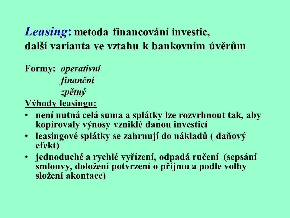 Leasing: metoda financování investic, další varianta ve vztahu k bankovním úvěrům