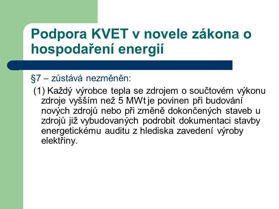Podpora KVET v novele zákona o hospodaření energií